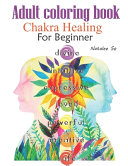 Adult Coloring Book Chakra Healing For Beginner