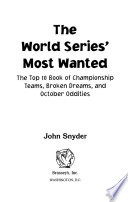 The World Series  Most Wanted