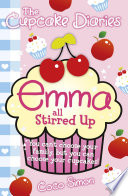 The Cupcake Diaries  Emma all Stirred up