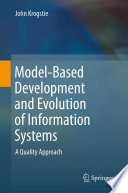Model Based Development and Evolution of Information Systems