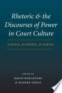 Rhetoric and the Discourses of Power in Court Culture