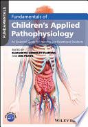 Fundamentals Of Children S Applied Pathophysiology