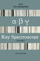 Alpha-, Beta- and Gamma-Ray Spectroscopy
