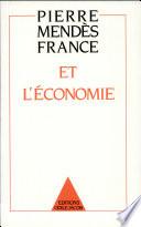 Pierre Mend  s France et l   conomie