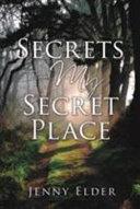 Secrets From My Secret Place