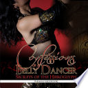 Confessions of a Belly Dancer  Secrets of the Hieroglyph