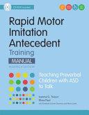 Rapid Motor Imitation Antecedent (RMIA) Training Manual