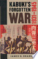 Kabuki's Forgotten War : allied forces in 1945, kabuki was a pure,...