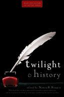 Twilight and History