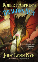Robert Asprin's Dragons Run Jody Lynn Nye S Newest Big Easy Dragon Tale