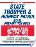 Norman Hall s State Trooper   Highway Patrol Exam Preparation Book
