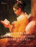 Meisterwerke der französischen Genremalerei im Zeitalter von Watteau, Chardin und Fragonard