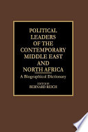 Political Leaders of the Contemporary Middle East and North Africa Have Made Significant Contributions To The Politcal Evolution