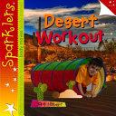 Desert workout / Clare Hibbert.