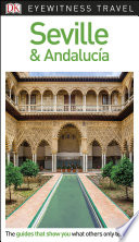 DK Eyewitness Travel Guide Seville and Andaluc  a