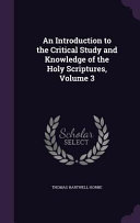 download ebook an introduction to the critical study and knowledge of the holy scriptures, volume 3 pdf epub