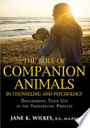 The Role of Companion Animals in Counseling and Psychology