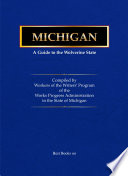 Michigan; a Guide to the Wolverine State, Work Projects Administration In The