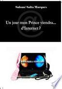 Un jour mon Prince viendra    d Internet