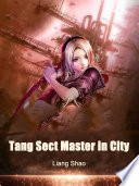Tang Sect Master In City