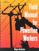 Field Manual for Powerline Workers