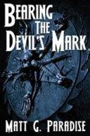 Bearing the Devil s Mark