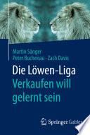 Die Löwen-Liga: Verkaufen will gelernt sein