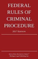 Federal Rules of Criminal Procedure  2017 Edition