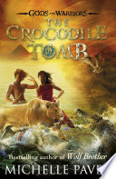 The Crocodile Tomb  Gods and Warriors Book 4