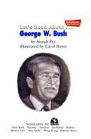 Let s Read About   George W  Bush
