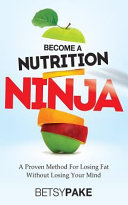 Become a Nutrition Ninja