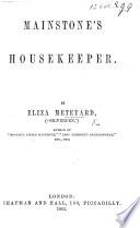 Mainstone's Housekeeper : ...