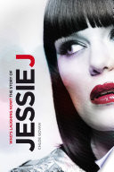 Who s Laughing Now  The Story of Jessie J