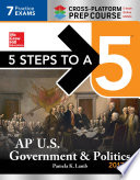 5 Steps to a 5  AP U S  Government   Politics 2017  Cross Platform Edition
