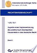 Aspekte einer Implementierung des elektronisch überwachten Hausarrests in das deutsche Recht