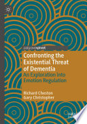 Confronting the Existential Threat of Dementia Book PDF