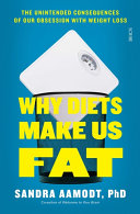 Why Diets Make Us Fat