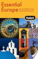 Fodor s Essential Europe