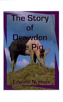 The Story of Drawden the Pig
