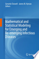 Mathematical and Statistical Modeling for Emerging and Re emerging Infectious Diseases