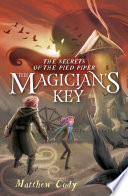 The Secrets of the Pied Piper 2  The Magician s Key