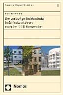 Der vorläufige Rechtsschutz in Schiedsverfahren nach der ICSID-Konvention
