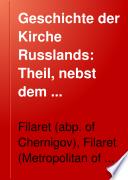 Theil, nebst dem russischen Catechismus [von Philaret, weiland Metropoliten zu Moscau