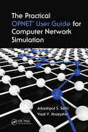 The Practical OPNET User Guide for Computer Network Simulation
