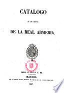 Catalogo de los objetos de la real armeria (Madrid).