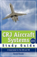 CRJ Aircraft Systems Study Guide