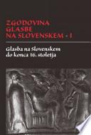 Zgodovina glasbe na Slovenskem I