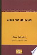 Alms for Oblivion