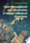 Plant Microevolution and Conservation in Human influenced Ecosystems
