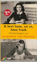 Ik Heet Anne Zei Ze Anne Frank Druk 1